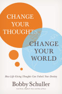 Change Your Thoughts, Change Your World Pdf/ePub eBook