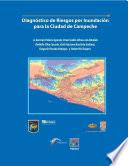 Diagnóstico de riesgo por inundaciones para la ciudad de Campeche