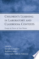 Children s Learning in Laboratory and Classroom Contexts