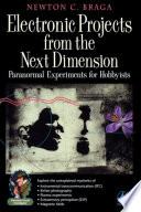 Electronic Projects from the Next Dimension