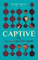 Captive - Les nuits de Shéhérazade ebook