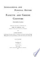 Genealogical and Personal History of Fayette and Greene Counties, Pennsylvania