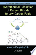 Hydrothermal Reduction of Carbon Dioxide to Low Carbon Fuels