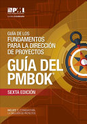 A Guide to the Project Management Body of Knowledge (PMBOK® Guide)-Sixth Edition (SPANISH)