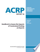 Handbook To Assess The Impacts Of Constrained Parking At Airports Book PDF