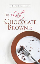 The Last Chocolate Brownie
