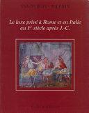 Pdf Le luxe privé à Rome et en Italie au Ier siècle après J.-C. Telecharger