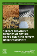 Surface Treatment Methods of Natural Fibres and their Effects on Biocomposites Book