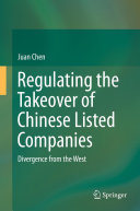 Regulating the Takeover of Chinese Listed Companies: Divergence from ...