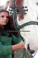 Introduction to Equine-Assisted Psychotherapy