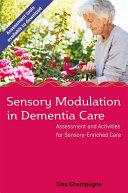 Sensory Modulation in Dementia Care