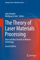 Pdf The Theory of Laser Materials Processing