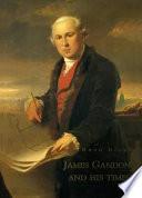 James Gandon and His Times