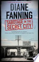 Sabotage in the Secret City