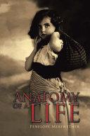 ANATOMY of a LIFE ebook