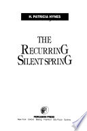 The Recurring Silent Spring