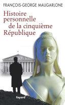 Pdf Histoire personnelle de la Ve République Telecharger
