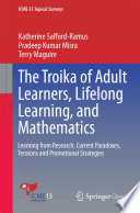 The Troika of Adult Learners, Lifelong Learning, and Mathematics
