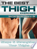 The Best Thigh Exercises You ve Never Heard of