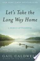 Let S Take The Long Way Home PDF