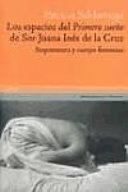 """Los espacios del """"Primero sueño"""" de Sor Juana Inés de la Cruz"""