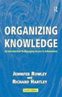 Organizing Knowledge