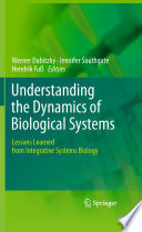 Understanding the Dynamics of Biological Systems