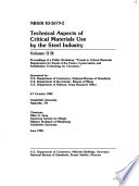 Technical Aspects of Critical Materials Use by the Steel Industry  B  Proceedings of a public workshop  Trends in critical materials requirements for steels of the future  conservation and substitution technology for chromium