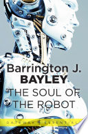 The Soul Of The Robot Book