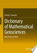 Dictionary of Mathematical Geosciences