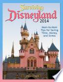 Surviving Disneyland 2014