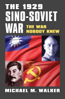 The 1929 Sino Soviet War