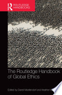 The Routledge Handbook of Global Ethics Book