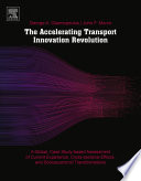 The Accelerating Transport Innovation Revolution