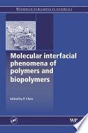 Molecular Interfacial Phenomena of Polymers and Biopolymers Book