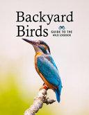 Backyard Birds  Guide Watching  Feeding  Landscaping  Nurturing  Indiana  Ohio  Iowa  Illinois  Michigan  Wisconsin  Minnesota Logs Bo