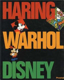Keith Haring, Andy Warhol, and Walt Disney
