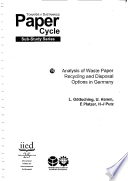 Analysis of Waste Paper Recycling and Disposal Options in Germany   8076iied Book