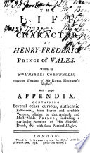 The Life And Character Of Henry Frederic Prince Of Wales