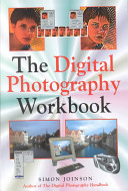 The Digital Photography Workbook