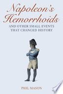 Napoleon s Hemorrhoids