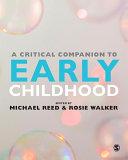 A Critical Companion to Early Childhood