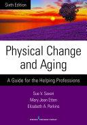 Physical Change and Aging, Sixth Edition