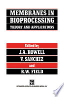 Membranes In Bioprocessing Theory And Applications Book PDF
