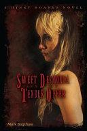 Sweet Desmonda and the Tender Offer