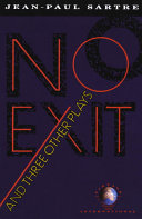 No Exit  and Three Other Plays Book