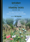 Agriculture in an Urbanizing Society Volume One