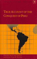 True Account of the Conquest of Peru