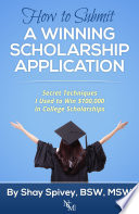 How to Submit a Winning Scholarship Application: