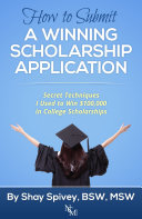 How to Submit a Winning Scholarship Application: Pdf/ePub eBook